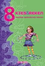Hariette Burgmans Mariette Denissen-Schuurmans, Kies & reken Groep 8 werkblok