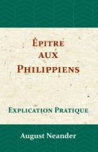 August Neander , Épitre aux Philippiens
