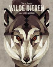 Dieter  Braun Wilde dieren van het noorden