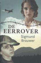 Sigmund  Brouwer De Eerrover