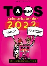 Paul Kusters , Toos & Henk scheurkalender 2022