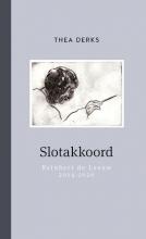 Thea Derks , Slotakkoord