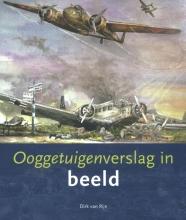 Dirk van Rijn Ooggetuigenverslag in beeld