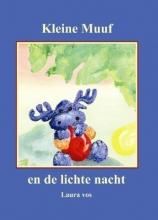 Laura  Vos Kleine Muuf en de lichte nacht
