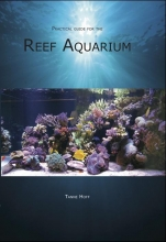 Tanne Hoff , Practical guide for the Reef Aquarium