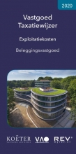 Koeter Vastgoed Adviseurs , Vastgoed Taxatiewijzer Exploitatiekosten Beleggingsvastgoed 2020