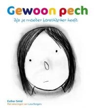 Esther  Smid Gewoon pech