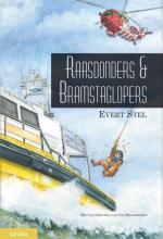 Evert Stel , Raasdonders en Bramstaglopers