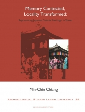 Min-Chin Chiang , Memory contested, locality transformed