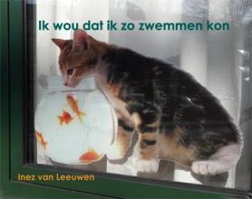 Inez van Leeuwen , Ik wou dat ik zo zwemmen kon