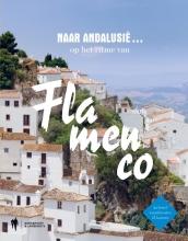 Guido  Declercq Reizen in Andalusi? op het ritme van Flamenco