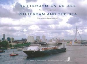 Bram  Oosterwijk, Eppo W.  Notenboom Rotterdam en de zee