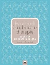 James  Earls, Thomas  Myers Handboek fascial release-therapie