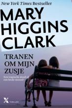 Mary  Higgins Clark Tranen om mijn zusje