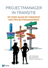 Roelof van der Weg John Verstrepen  Ben van de Laar, Projectmanager in transitie