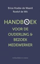 Roelof de Wit Erica Hoebe-de Waard, Handboek voor ouderling & bezoekmedewerker