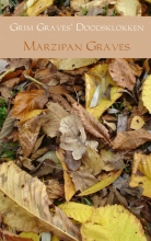Marzipan Graves , Grim Graves doodsklokken