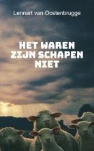 Lennart van Oostenbrugge , Het waren zijn schapen niet