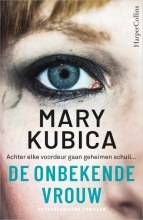 Mary Kubica , De onbekende vrouw