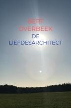 Bert Overbeek , De Liefdesarchitect