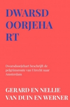 Gerard En Nellie Van Duin en Werner , Dwarsdoorjehart