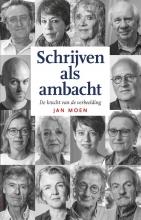 Jan Moen , Schrijven als ambacht