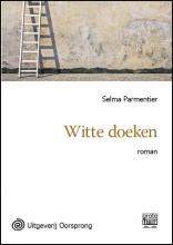 Selma  Parmentier Witte doeken - grote letter uitgave