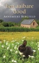 Annemieke  Bergfeld Een aaibare dood