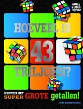 Lynn  Huggins-Cooper Rubik`s Kubus - Hoeveel is 43 triljoen?