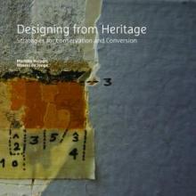 Wessel de Jonge Marieke Kuipers, Designing from Heritage