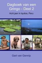 Gart van Gennip Dagboek van een Gringo Deel 2