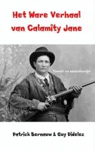 Guy Didelez Patrick Bernauw, Het ware verhaal van Calamity Jane