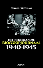 Thomas  Leeflang Het Nederlandse bioscoopjournaal 1940-1945