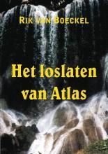 Rik Van Boeckel , Het loslaten van Atlas