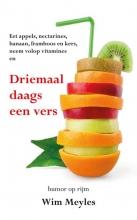 Wim Meyles , Driemaal daags een vers