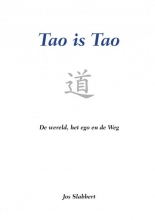 Jos Slabbert , Tao is Tao