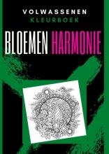 Emmy Sinclaire , Volwassenen kleurboek : Bloemen Harmonie