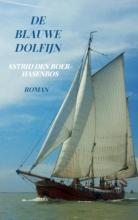 Astrid Den Boer-Hasenbos , De Blauwe Dolfijn
