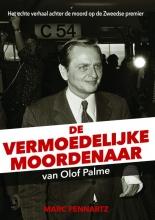 Marc Pennartz , De vermoedelijke moordenaar van Olof Palme