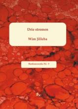 Wim  Jilleba Bordeauxreeks Drie stromen
