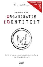Bekkum, Tibor van  Bouwen aan organisatie identiteit