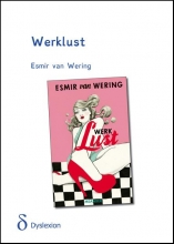 Esmir van Wering Werklust - dyslexievriendelijke uitgave