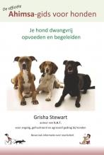 Grisha Stewart , De officiële Ahimsa-gids voor honden