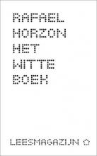 Rafael  Horzon Het witte boek
