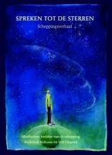 Wil  Uitgeest Spreken tot de sterren; Sprechen zu den sternen