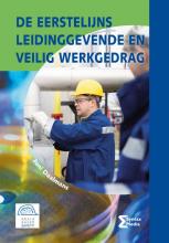 Juni Daalmans , De eerstelijns leidinggevende en veilig werkgedrag