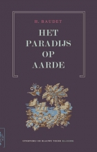 Henry Baudet , Het Paradijs op aarde