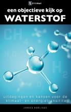 Jeroen Horlings , Een objectieve kijk op waterstof