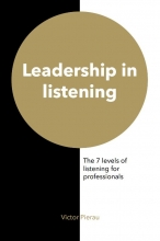 Victor Pierau , Leadership in listening