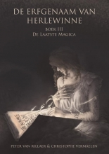 Christophe Vermaelen Peter van Rillaer, De laatste magica